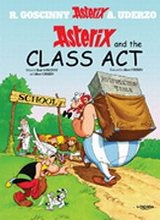 Orion: Asterix (Orion) #32: Asterix and the Class Act