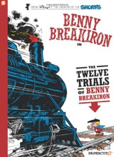 Papercutz: Benny Breakiron #3: The Twelve Trials of Benny Breakiron