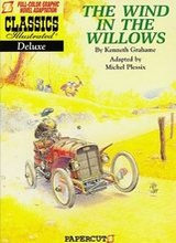 Papercutz: Classics Illustrated Deluxe #1: The Wind in the Willows
