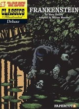 Papercutz: Classics Illustrated Deluxe #3: Frankenstein