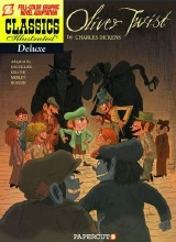 Papercutz: Classics Illustrated Deluxe #8: Oliver Twist