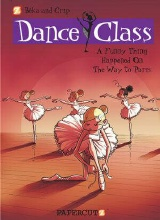 Papercutz: Dance Class #4: A Funny Thing Happened on the Way to Paris...
