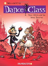 Papercutz: Dance Class #8: Snow White and the Seven Dwarves