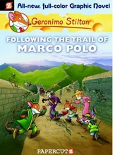 Papercutz: Geronimo Stilton #4: Following the Trail of Marco Polo
