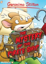 Papercutz: Geronimo Stilton #17: The Mystery of the Pirate Ship