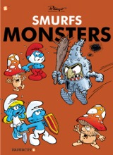 Papercutz: The Smurfs Graphic Novels #3: The Smurfs Monsters
