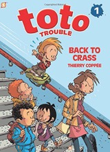 Papercutz: Toto Trouble #1: Back to Crass