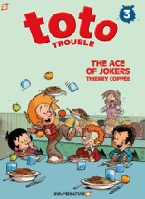 Papercutz: Toto Trouble #3: The Ace of Jokers