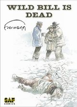 SAF Comics: Wild Bill Is Dead