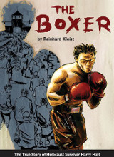 SelfMadeHero: The Boxer: The True Story of Holocaust Survivor Harry Haft