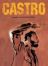 SelfMadeHero: Graphic Biography #5: Castro