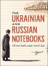 Simon & Schuster: The Ukrainian and Russian Notebooks: Life and Death Under Soviet Rule