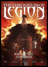 Titan Books: Chronicles of Legion, The #1: Rise of the Vampires