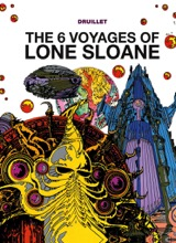 Titan Books: Lone Sloane #1: The 6 Voyages of Lone Sloane