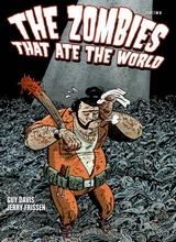 The Zombies That Ate The World #7: The Zombies That Ate The World 7 [+1 magazines]